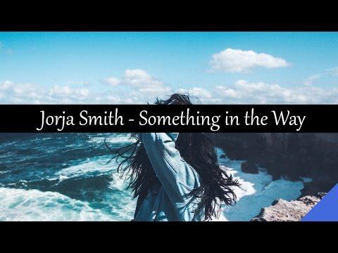Jorja Smith - Something in the Way