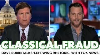 Dave Rubin On Fox News: Dangerous Left-Wing Rhetoric Will Excuse Violence