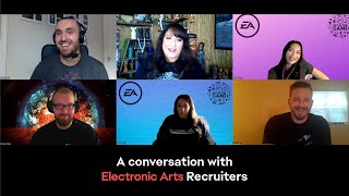 EA | A Conversation with Electronic Arts Recruiters