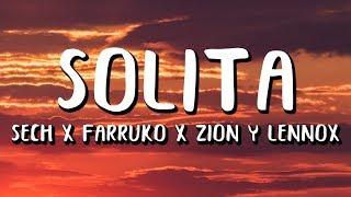Sech - Solita (Letra/Lyrics) ft. Farruko, Zion y Lennox