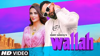 Wallah – Garry Sandhu