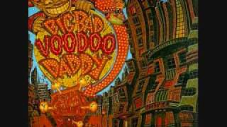 Minnie The Moocher - Big Bad Voodoo Daddy