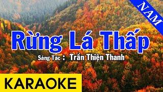 Karaoke Rừng Lá Thấp Tone Nam Nhạc Sống - Beat Chuẩn