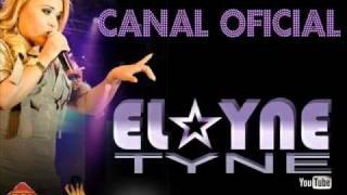 Não me Apaixonei - Elayne Tyne (Saia Rodada DVD)