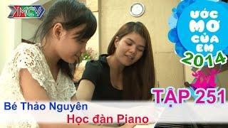 Học đàn piano - Trần Duy Thảo Nguyên   ƯỚC MƠ CỦA EM   Tập 251