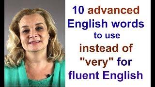 Ten Advanced English Words for More Fluent Speech