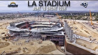 Rams Chargers LA Stadium in Inglewood   June '18 Drone Tour