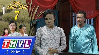 THVL | Phận làm dâu - Tập 7