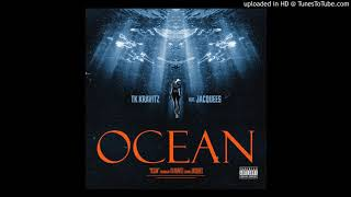 TK Kravitz Ft. Jacquees - Ocean (Acapella Dirty) | 134 BPM