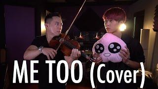 """""""Me Too"""" - Meghan Trainor (Jason Chen x JunCurryAhn)"""