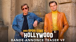 Once Upon A Time… In Hollywood - Bande-annonce Teaser VF