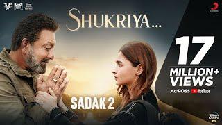 Shukriya – KK – Jubin Nautiyal – Sadak 2 Video HD