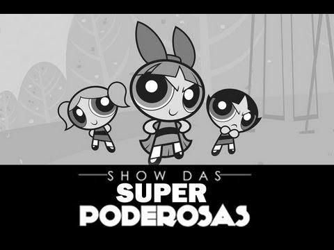 Baixar Lindinha, Florzinha, Docinho - Show das Super Poderosas (As Meninas Superpoderosas)