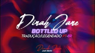 Dinah Jane - Bottled Up (TRADUÇÃO/LEGENDADO PT-BR) feat. Ty Dolla $ign & Marc E. Bassy
