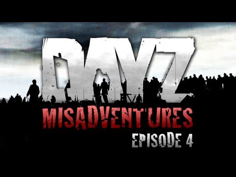 DayZ Misadventures - Episode 4 - Friendly Fire - Smashpipe Games