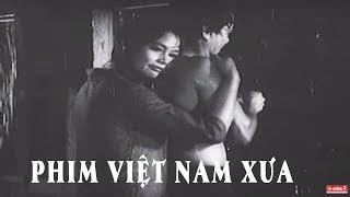 Phim Việt Nam Xưa Hay Nhất - Không Xem Phí Cả đời