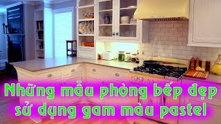 Những mẫu phòng bếp đẹp siêu lòng chị em nhờ sử dụng gam màu pastel | Zovila