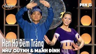 PBN 53 | Như Quỳnh & Mạnh Đình - Hẹn Hò Đêm Trăng