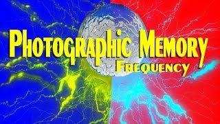 Photographic Memory Frequency   Plus Special Memory Subliminals