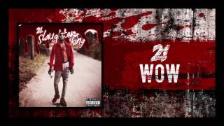 21 Savage - Wow (Prod by Sonny Digital)