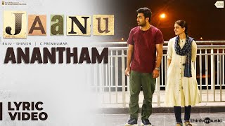 Anantham lyrical from Jaanu - Sharwanand, Samantha..