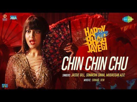 Chin Chin Chu - Happy Phirr Bhag Jayegi - Sonakshi Sinha - Jimmy Sheirgill - Diana - Jassie Gill