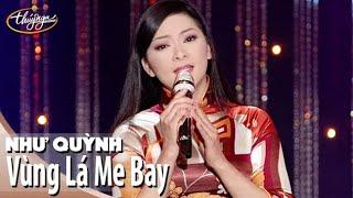 Như Quỳnh - Vùng Lá Me Bay (Anh Việt Thanh)