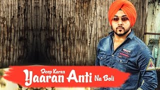 Yaaran Anti Na Boli – Deep Karan