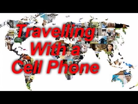 Traveling With a Cell Phone