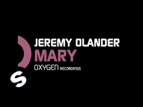 Jeremy Olander - Mary (Original Mix)