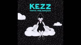Kezz - Kezz - Nema mog dragana
