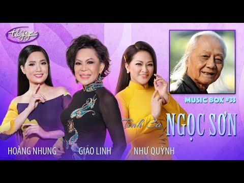 Music Box #33 | Giao Linh, Như Quỳnh, Hoàng Nhung | Tình Ca Ngọc Sơn