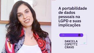 MIX PALESTRAS | Daniela Copetti Cravo | A portabilidade de dados pessoais na LGPD
