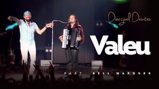 Dorgival Dantas - Valeu - Part. Bell Marques [DVD Simplesmente Dorgival Dantas]