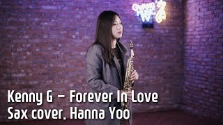 Kenny G - Forever In Love Saxcover. hanna yoo