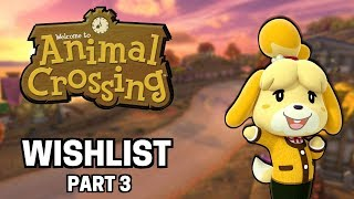 My WISHLIST for Animal Crossing SWITCH (Part 3)