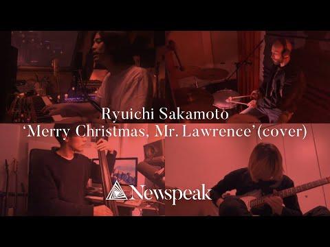 Ryuichi Sakamoto - Merry Christmas, Mr. Lawrence (Covered by Newspeak)