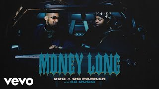DDG, OG Parker - Money Long (Official Audio) ft. 42 Dugg