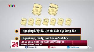 Hà Nội: Thay đổi trong kỳ thi vào lớp 10 THPT 2019-2020 - Tin Tức VTV24