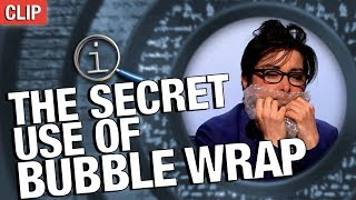 QI | The Secret Use Of Bubble Wrap
