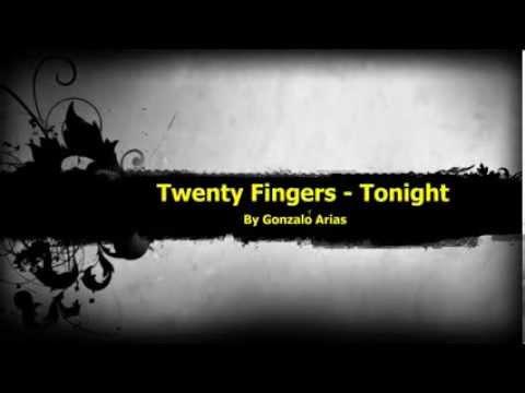 Baixar Twenty Fingers - Tonight (Techno) by Gonarpa