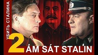 Ám sát Stalin / Kill Stalin - Tập: 2 | Phim tình báo chiến tranh | Star Media (2013)
