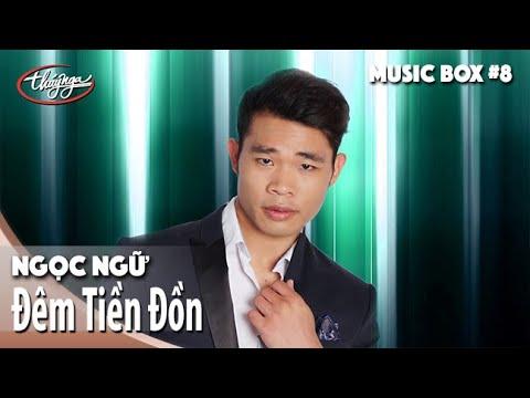 Ngọc Ngữ  | Đêm Tiền Đồn | Thúy Nga Music Box #8