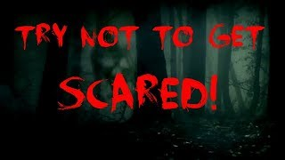 Ultimate try not to get scared challenge! (IMPOSSIBLE)