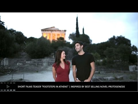 """""""Footsteps in Athens"""" short-film series inspired by the best-selling novel, """"Protogenesis"""", invites viewers to travel to modern Greece and beyond! Now available on www.footstepsinathens.com"""