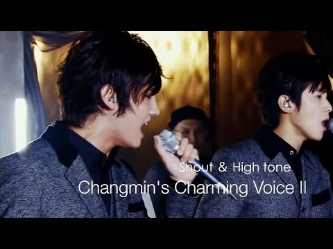 Changmin's Voice II Shout & High tone