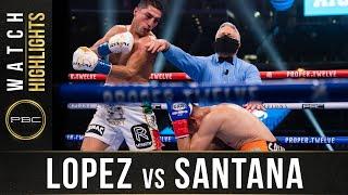 Lopez vs Santana HIGHLIGHTS: December 5, 2020 - PBC on FOX PPV
