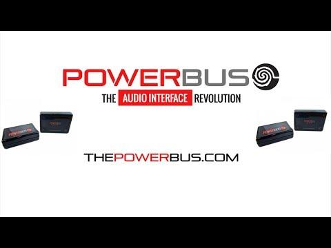 PowerBus The Audio Interface Revolution