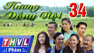 THVL | Hương đồng nội - Tập 34