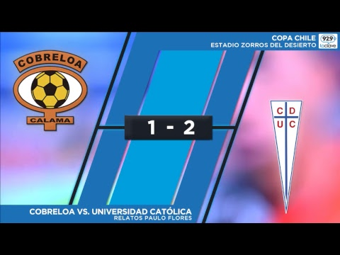 CD Cobreloa Calama vs Universidad Catolica
